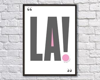 LA! A3 Print
