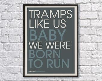 Tramps Like Us - Springseen Lyrics