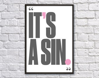 IT'S A SIN A3 POSTER
