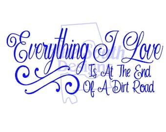Dirt Road Quote Etsy