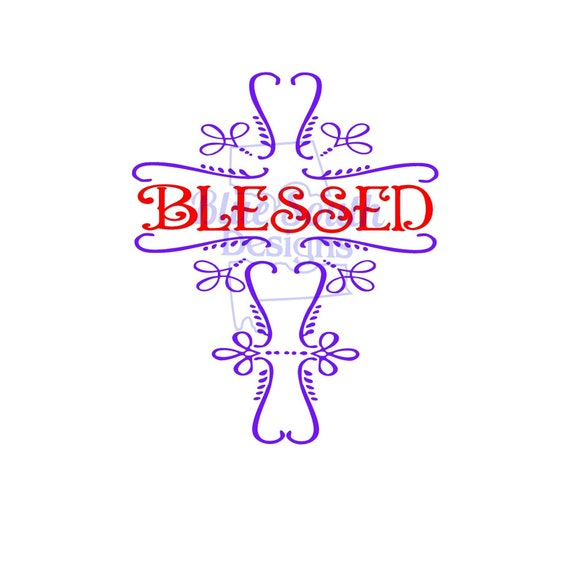 Blessed Svg Pdf Png Jpg Cross Design Christian Shirt Etsy
