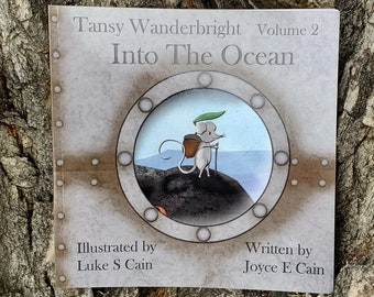Tansy Wanderbright: Into the Ocean, Colorful Illustrated Kid's Paperback Book, book series, ocean animal nature book, adventuring mouse book