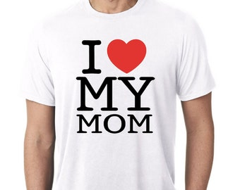 9df22b2f I Love My Mom Shirt / Mothers Day Shirt / Mom Shirt / Mom T-Shirt / Funny  Mothers Day Gift / Mothers Day Present / Gift for Mom