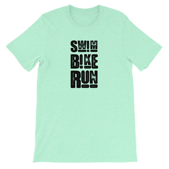 Running Shirt Women's | Funny Workout Shirt | Swim Bike Run