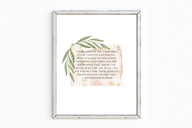 Compassion Quote Instant Download, Social Worker Office Decor, Social Work  Gift, Foster Care and Adoption Quotes, Rustic quote sign