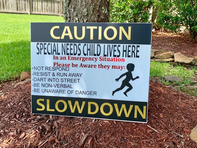 20x24 Lawn Sign for Special Needs Child