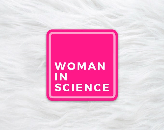 Woman in Science water bottle sticker / laptop decal