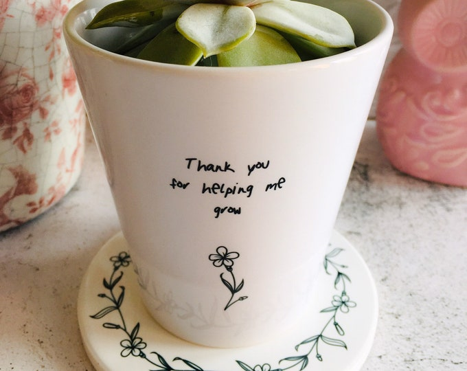 Featured listing image: Printed Ceramic Plant Pot & Stand - Thank you for helping me grow - Seed Paper Gift Note - Personalised Plant Pot - Teacher Gift