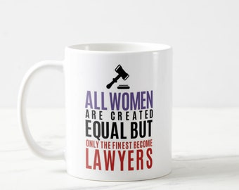 Only Finest Become Lawyer Mug Gift Funny Mugs Law Student Future GiftLawyer For WomenLaw