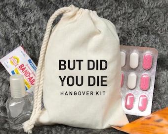 But Did You Die Hangover Kit - Bachelorette Party Favors - Vegas Bachelorette Party - Hangover kit - Las Vegas Hangover Survival  Kit