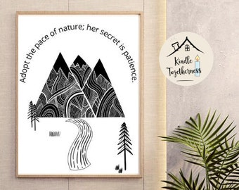 Adopt the Pace of Nature Printable Poster