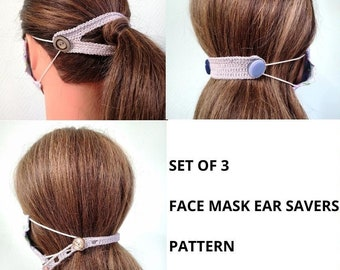 Face mask ear savers crochet pattern - Face mask mates - Mask holder ear saver - Set face mask ear savers
