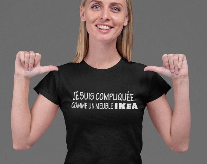 Je suis compliquée...comme un meuble IKEA - T-Shirt à col rond - manches courtes- Humour - Café