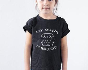 C'est chouette la maternelle - T-Shirt unisex pour enfants - garçons - filles