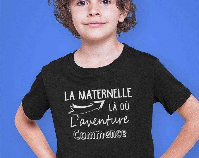 La maternelle là où l'aventure commence - T-Shirt unisex pour enfants - garçons - filles