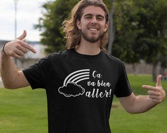 Ça va bien aller!- T-Shirt Unisex Ultra Coton - Homme