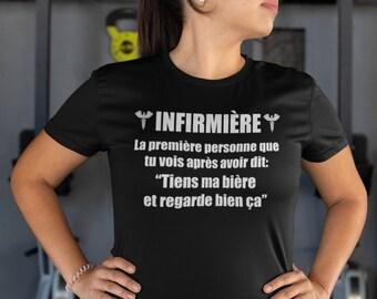 T-Shirt infirmière - T-Shirt à col rond - manches courtes- Humour - Cadeau infirmière