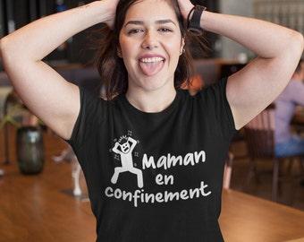 Vie de maman en confinement!! T-Shirt col rond - humour