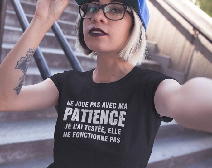 Ne joue pas avec ma patience - T-Shirt à col rond - manches courtes- Humour