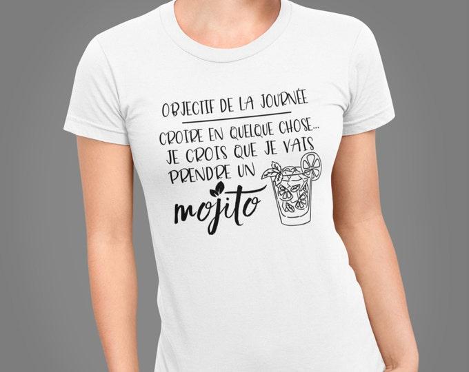 Objectif de la journée - Je crois que je vais prendre un Mojito - T-Shirt à col rond - manches courtes - cadeau