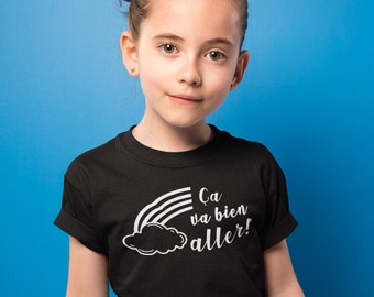 Ça va bien aller! - T-Shirt unisex pour enfants - garçons - filles