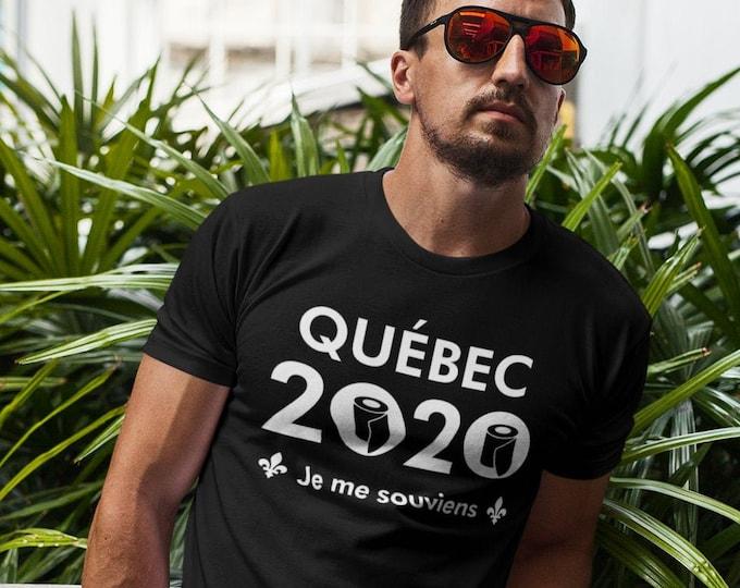 Québec 2020 je me souviens - T-Shirt col rond - humour