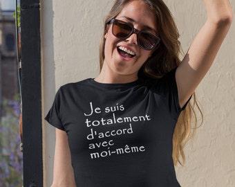 Je suis totalement d'accord avec moi-même  - T-Shirt à col rond - manches courtes