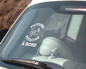 Future Rockstar à bord - Autocollant vitre voiture / décalque pour voiture