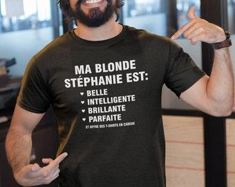 Ma blonde est parfaite - personnalisable - T-Shirt Unisex Ultra Coton - Humour - T-shirt drôle - cadeau idéal