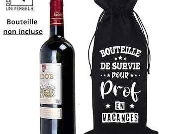 Sac à vin - Cadeau Enseignant - Cadeau fin d'année - Bouteille non inclus.