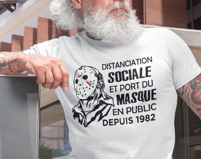 Distanciation sociale et port du masque - T-shirt humour
