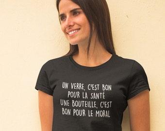 Un verre c'est bon pour la santé - T-Shirt à col rond - manches courtes- Humour - vin