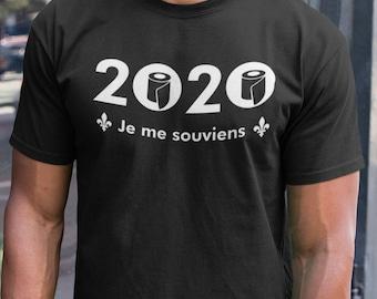 2020 je me souviens - T-Shirt Unisex Ultra Coton - humour
