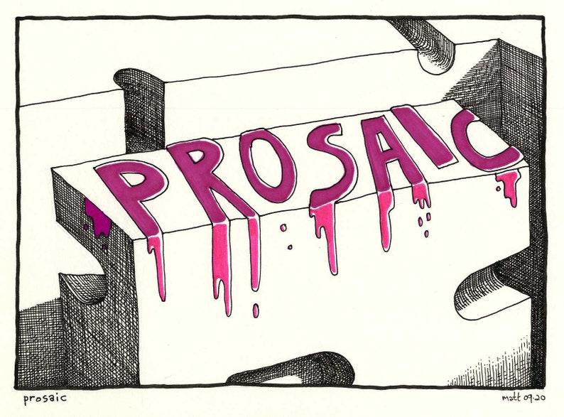 Original Drawing from Fevertown Prosaic