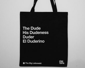 The Dude, His Dudeness, Duder, El Duderino Quote Tote bag