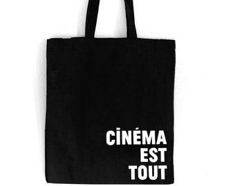 "Cinema et Tout (large) Black Tote Bag - ""Cinema is Everything"""