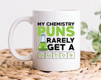 Chemistry Mug, Chemistry Pun, Chemistry Reaction, Chemistry Teacher Gift, Chemistry Gift, Chemistry Coffee Mug, Teacher Mug, Science Mug