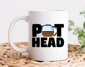 Coffee Pot Head, Coffee Lover Mug, Coffee Mug, Funny Coffee Gift, Pot Head Mug, Coffee Addict, Coffee Drinker Gift, Cute Gifts