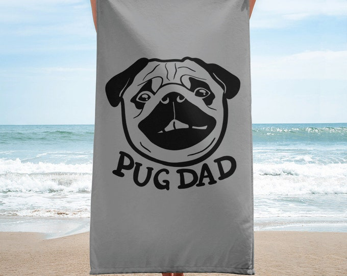 Pug Towel,  pug dad, large Beach towel, original artwork