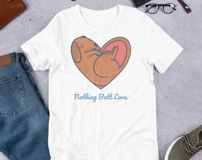 Love T-Shirt, dog heart, nothing Butt love, original artwork