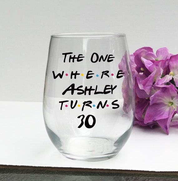 The One Where Turns 30 Best Friend Gift 30th Birthday Etsy