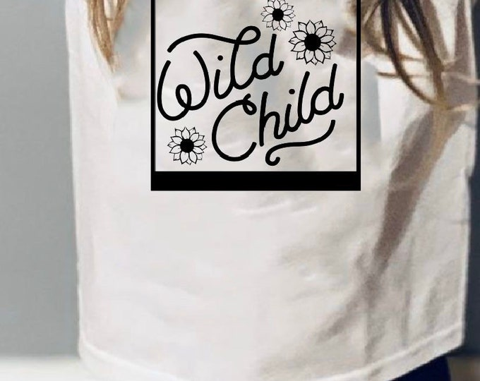 Wild child shirt, flower child, toddler shirt, girl shirt, children clothes, girl clothes, wild thing, flower girl, sunflower