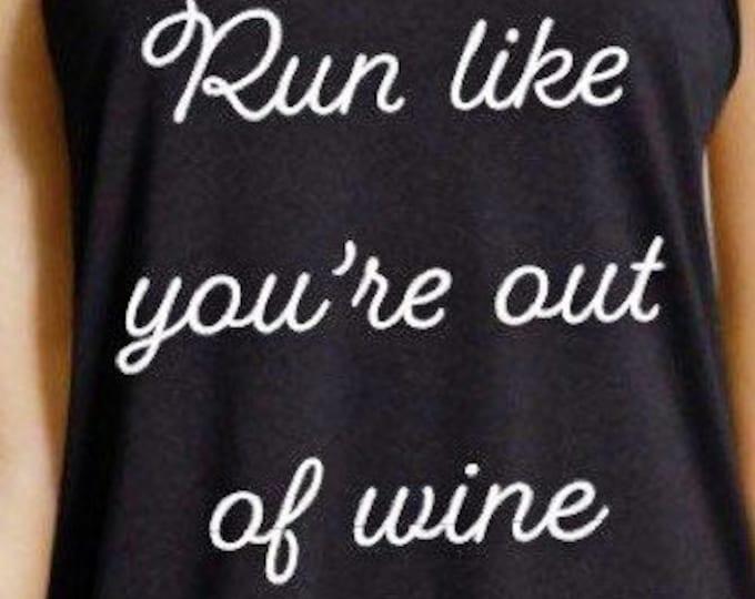 Gym tank, gym shirt, workout shirt, run out of wine, wine shirt, wino, wine gift, gym gift, mom gift, tank top
