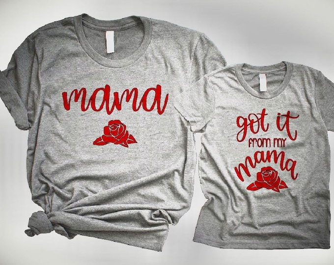 Pair of Mom and me shirt, got it from my mama, mama shirt, matching mom and daughter shirt, mom and daughter, matching clothes