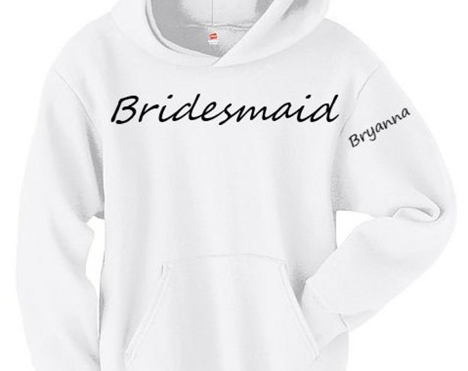 personalized bridesmaid hoodie,bridesmaid gift, matching hoodies, bride clothes, personalized sweater, wedding ideas, wedding, bridesmaid