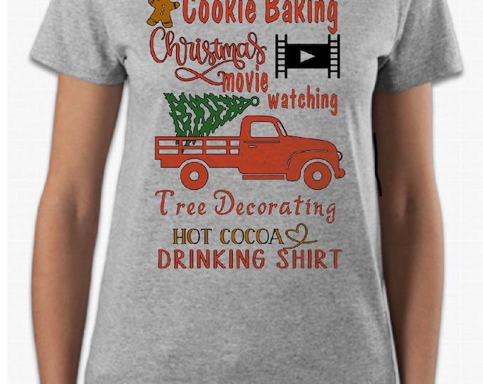 Christmas movie shirt, Christmas shirt, cookie baking shirt, mom shirt, Christmas gift shirt, traditions shirt, holiday shirt, movie shirt