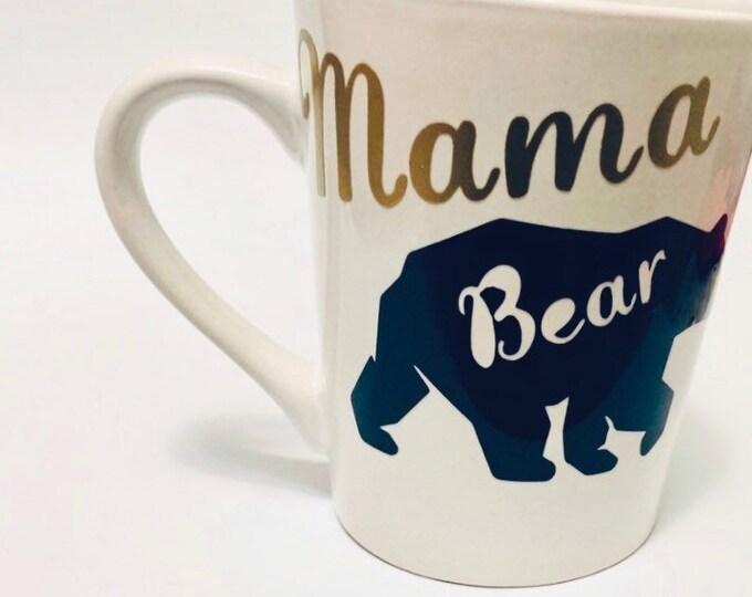 Mama Bear Mug, mom mug, mama bear, coffee mug, coffee cup, bear mug, bear cup, gift for mom, mama gift