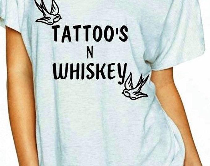 Tattoos and whiskey, whiskey gift, whiskey shirt, tattoos shirt,bird shirt, women shirt, whiskey lover, mom shirt, friend gift