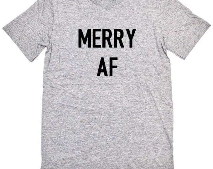 Merry af, Christmas shirt, ugly Christmas shirt, ugly Christmas sweater, holiday shirt, funny holiday shirt, funny Christmas shirt