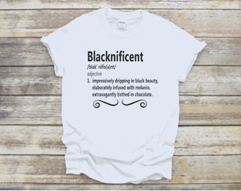 Blacknificent, Blacknificent Shirts, Blacknificent Definition, WordupTreasures, BLM T Shirts, Black Pride T Shirts, Black Empowerment Shirts